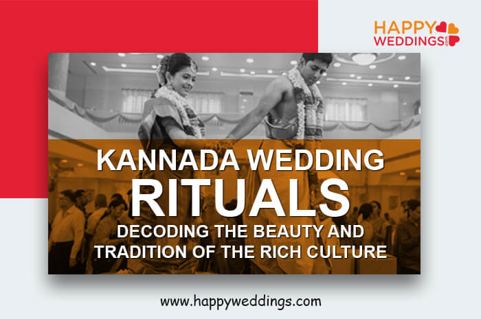 Kannada Wedding Decoding The Beauty And Tradition Of The Rich Culture
